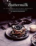 Buttermilk: 22 tasty and delicious Desserts (English Edition)