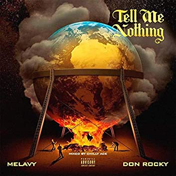 Tell Me Nothing (feat. Don Rocky)
