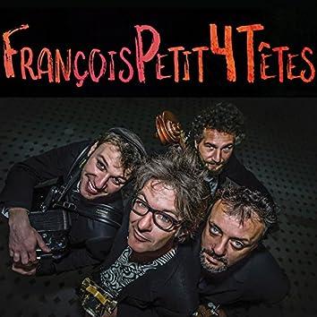 François Petit 4 Têtes