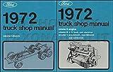 1972 FORD TRUCK FACTORY REPAIR SHOP & SERVICE MANUAL SET Includes F100, F250, F350 Pickup, Bronco, Econoline, Van, Wagon, C & CT Series, L-Series, W-Series, P-Series