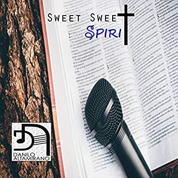 Sweet Sweet Spirit (Acapella)