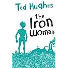 The Iron Woman (Faber Children's Classics)