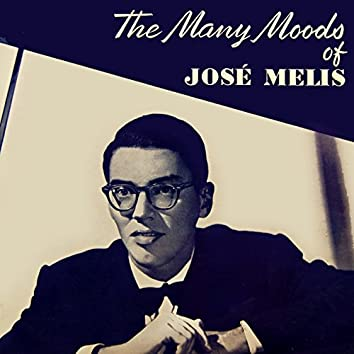 The Many Moods of Jose Melis