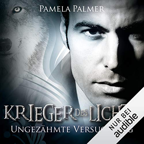 Ungezähmte Versuchung     Krieger des Lichts 8              By:                                                                                                                                 Pamela Palmer                               Narrated by:                                                                                                                                 Charles Rettinghaus                      Length: 10 hrs and 47 mins     Not rated yet     Overall 0.0