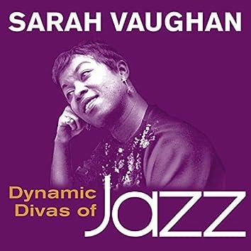 Dynamic Divas of Jazz - Sarah Vaughan