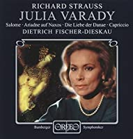 R.シュトラウス:オペラ・アリア集 (Strauss, Richard: Julia Varady - Primadonnen: Salome, Ariadne, Danae, Capriccio)