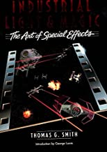 Industrial Light & Magic the Art of Special Effects