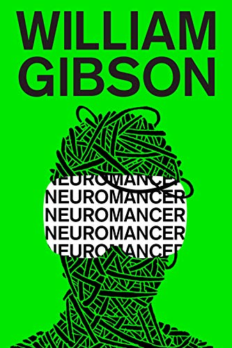 Neuromancer (Sprawl Trilogy, Band 1)