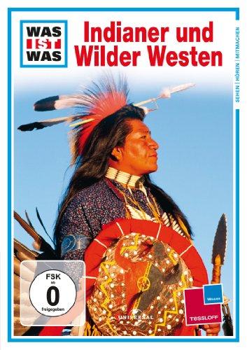 WAS IST WAS TV: Indianer und Wilder Westen