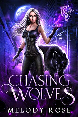 Chasing Wolves: A Fairy Tale Reverse Harem Story