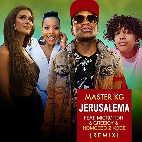 Master KG feat. Micro TDH, Greeicy & Nomcebo Zikode