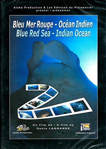 Bleu Mer Rouge - Océan Indien