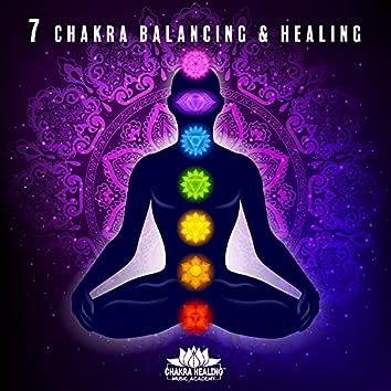 7 Chakra Balancing & Healing - Boost Positive Energy, Indian Flute and Tibetan Bowls