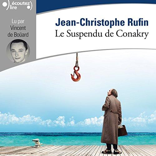 Le suspendu de Conakry audiobook cover art