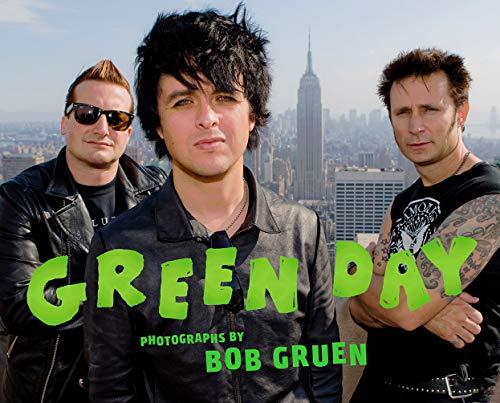 Green Day: Photographs by Bob Gruen