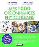 1000 ordonnances de phytothérapie
