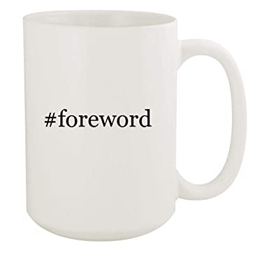 #foreword - 15oz Hashtag White Ceramic Coffee Mug