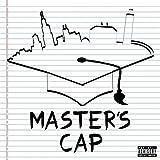 Master Cap [Explicit]