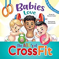 Babies Love the ABCs of CrossFit