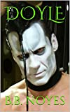 DOYLE: The Abominator Speaks! (English Edition)
