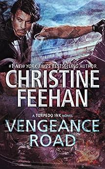 Vengeance Road (Torpedo Ink Book 2) by [Christine Feehan]