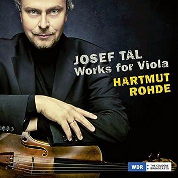 Josef Tal: Works for Viola