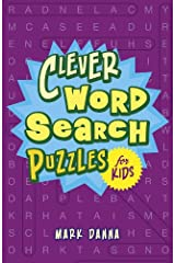Clever Word Search Puzzles for Kids Paperback