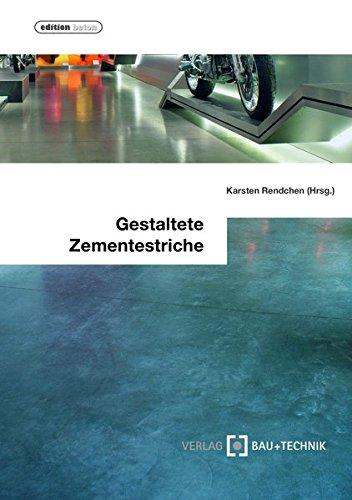 Gestaltete Zementestriche: Planung, Ausschreibung und Ausführung