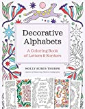 Decorative Alphabets: A Coloring Book of Letters and Borders