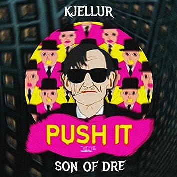 Push It (feat. Son of Dre)