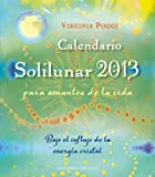 Calendario 2013 Solilunar (AGENDAS Y CALENDARIOS)