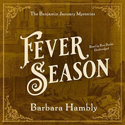 Fever Season Audiobook By Barbara Hambly cover art