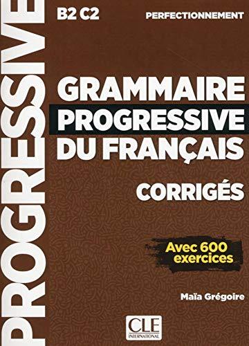 Grammaire progressive du français. Niveau perfectionnement. Lösungsheft