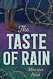 The Taste of Rain - Monique Polak