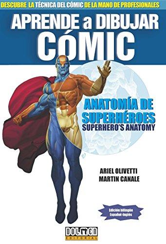 Aprende a dibujar Cómic.: Anatomía de super héroes