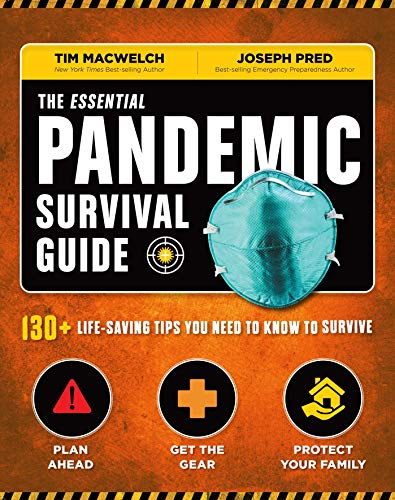 The Essential Pandemic Survival Guide   COVID Advice   Illness Protection   Quarantine Tips: 154 Ways to Stay Safe (Survival Series)
