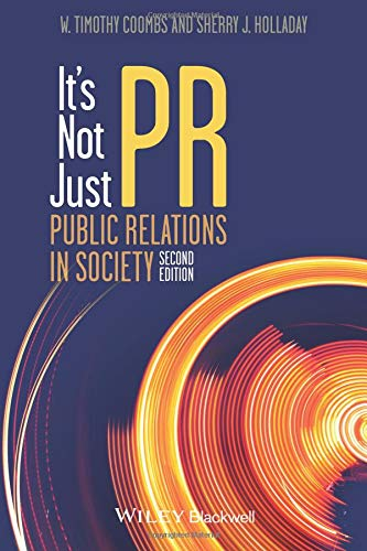 It's Not Just PR: Public Relations in Society, 2nd Edition