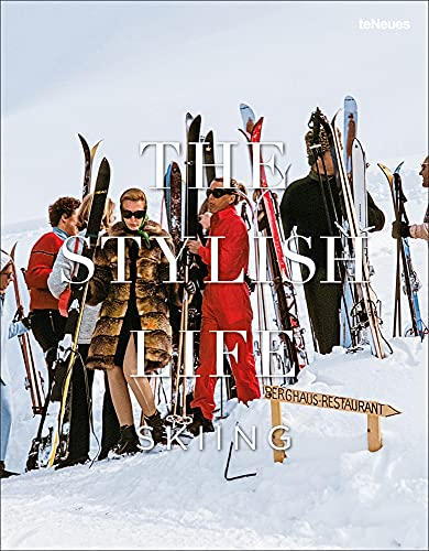 Compare Textbook Prices for The Stylish Life: Skiing  ISBN 9783832732660 by Breton, Gabrielle le