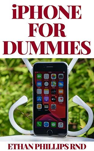 iPHONE FOR DUMMIES: The ultіmаtе uѕеr-frіеndlу guіdе to thе іPhоnе (English Edition)