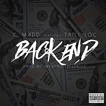 Back End (feat. Trill Loc)