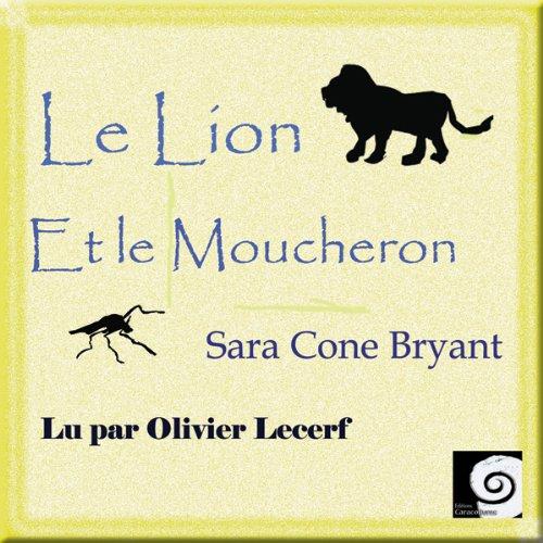 Le Lion et le Moucheron audiobook cover art