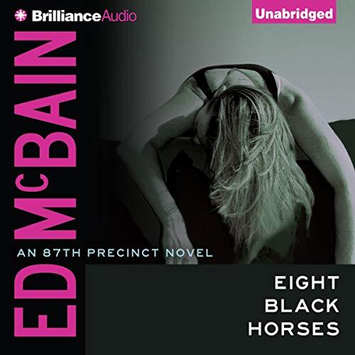 Eight Black Horses Audiobook By Ed McBain cover art