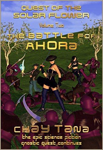 The Battle for Ahora (Quest of the Solar Flower Book 2) (English Edition)