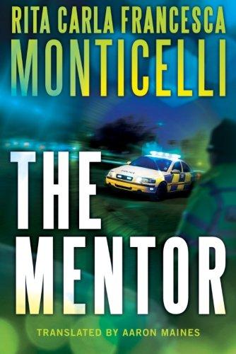 Book: The Mentor by Rita Carla Francesca Monticelli