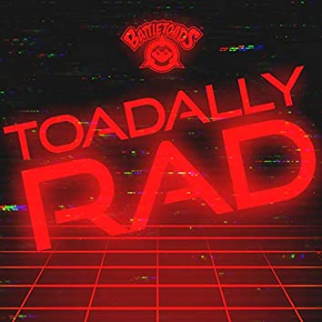Toadally Rad (Original Game Soundtrack)