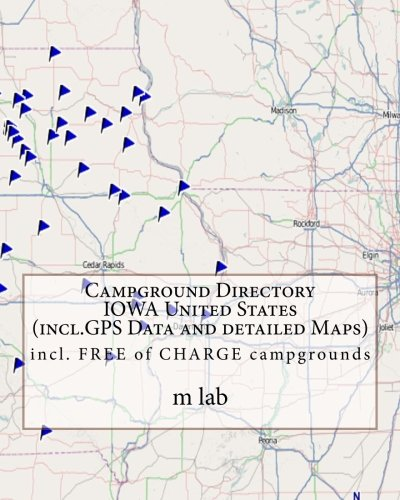 Campground Directory IOWA United States (incl.GPS DATA and detailed Maps)