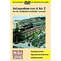 Anlagenbau von A bis Z - Wie die Puchheimer Stadtbahn entstand [Import anglais]