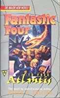 Fantastic four: to free atlantis 1572970545 Book Cover
