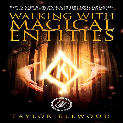 Walking with Magical Entities cover art