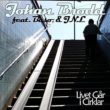 Livet Går I Cirklar (feat. Baso & JNL)
